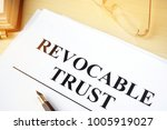 revocable trust on a wooden... | Shutterstock . vector #1005919027