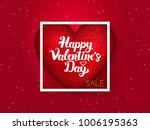 happy valentines day red... | Shutterstock .eps vector #1006195363