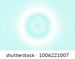 blue and white dotted halftone ... | Shutterstock .eps vector #1006221007