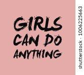 girls can do anything brush... | Shutterstock .eps vector #1006225663