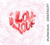 big heart with lettering   i... | Shutterstock .eps vector #1006556197