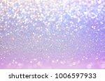 soft image abstract bokeh ultra ... | Shutterstock . vector #1006597933