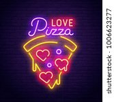 pizza love. 3d neon sign.... | Shutterstock .eps vector #1006623277