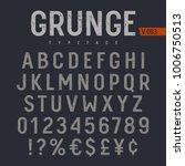grunge textured font. rough... | Shutterstock .eps vector #1006750513