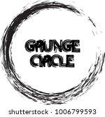 vector grunge circle. grunge... | Shutterstock .eps vector #1006799593