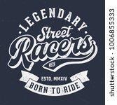 legendary street racers   tee... | Shutterstock .eps vector #1006855333