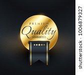 premium quality guarentee... | Shutterstock .eps vector #1006879327