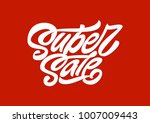 super sale. premium handmade... | Shutterstock .eps vector #1007009443