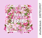 floral spring design with...   Shutterstock . vector #1007013937