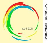 autism writing in a colorful... | Shutterstock .eps vector #1007058697