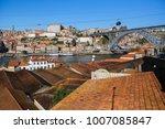 view of douro river  ribeira... | Shutterstock . vector #1007085847
