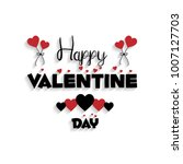happy valentine's day card with ... | Shutterstock .eps vector #1007127703
