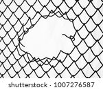 steel mesh fence with torn hall ... | Shutterstock . vector #1007276587