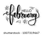hello february hand lettering. | Shutterstock .eps vector #1007319667