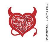valentines day lettering... | Shutterstock .eps vector #1007411413
