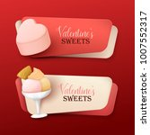 set of valentine s day banners... | Shutterstock .eps vector #1007552317