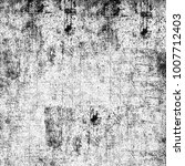 texture black and white grunge... | Shutterstock . vector #1007712403