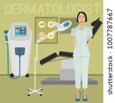 dermatologist in the hospital.... | Shutterstock .eps vector #1007787667