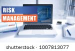 risk management text concept... | Shutterstock . vector #1007813077