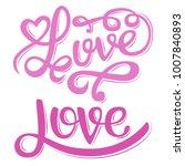 "vector freehand letters ""love""... | Shutterstock .eps vector #1007840893"