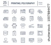 printing house flat line icons. ... | Shutterstock .eps vector #1007884477