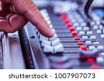 close up hands sound mixer... | Shutterstock . vector #1007907073