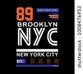 new york brooklyn typography t... | Shutterstock .eps vector #1008476953
