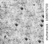 texture grunge monochrome.... | Shutterstock . vector #1008570733