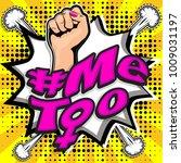 pop art woman hashtag metoo... | Shutterstock .eps vector #1009031197