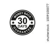 30 days money back guarantee... | Shutterstock .eps vector #1009100077