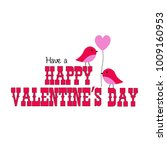 valentines day vector graphic... | Shutterstock .eps vector #1009160953