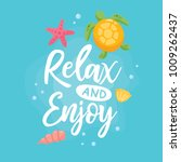 relax and enjoy. summer... | Shutterstock .eps vector #1009262437