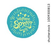 welcome spring. round stamp of... | Shutterstock .eps vector #1009300813