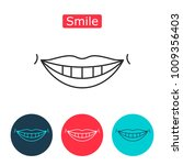 white teeth smile icon. healthy ... | Shutterstock . vector #1009356403