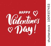 valentines day brush lettering... | Shutterstock .eps vector #1009357453