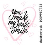 you make my heart smile... | Shutterstock .eps vector #1009987753