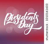 president day handwritten... | Shutterstock .eps vector #1010161603