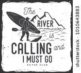 the river is calling and i must ...   Shutterstock .eps vector #1010643883