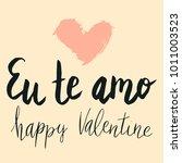 happy valentine lettering eu te ... | Shutterstock .eps vector #1011003523