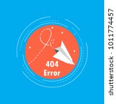 error 404 page  file not found... | Shutterstock .eps vector #1011774457