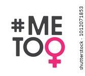 me too social movement hashtag... | Shutterstock .eps vector #1012071853