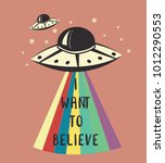 i want to believe.slogan... | Shutterstock .eps vector #1012290553
