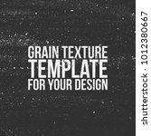 grain texture template for your ... | Shutterstock .eps vector #1012380667