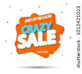 crazy sale  banner design... | Shutterstock .eps vector #1012421023
