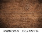 old grunge dark textured wooden ... | Shutterstock . vector #1012520743