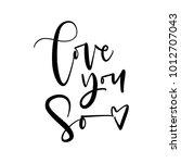 cute valentine's day lettering... | Shutterstock .eps vector #1012707043