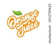 orange juice calligraphy emblem ... | Shutterstock .eps vector #1012739623
