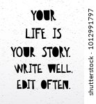 your life is your story write... | Shutterstock .eps vector #1012991797