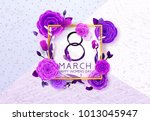 8 march happy international... | Shutterstock .eps vector #1013045947