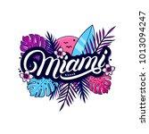 miami beach hand written... | Shutterstock .eps vector #1013094247